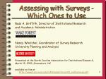 Assessing with Surveys -  Which Ones to Use
