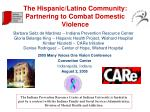 The Hispanic/Latino Community: Partnering to Combat Domestic Violence