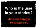 Who is the User in Your Stories