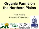 Organic Farms on the Northern Plains