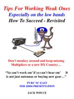 Tips For Working Weak Ones Especially on the low bands How To Succeed - Revisited