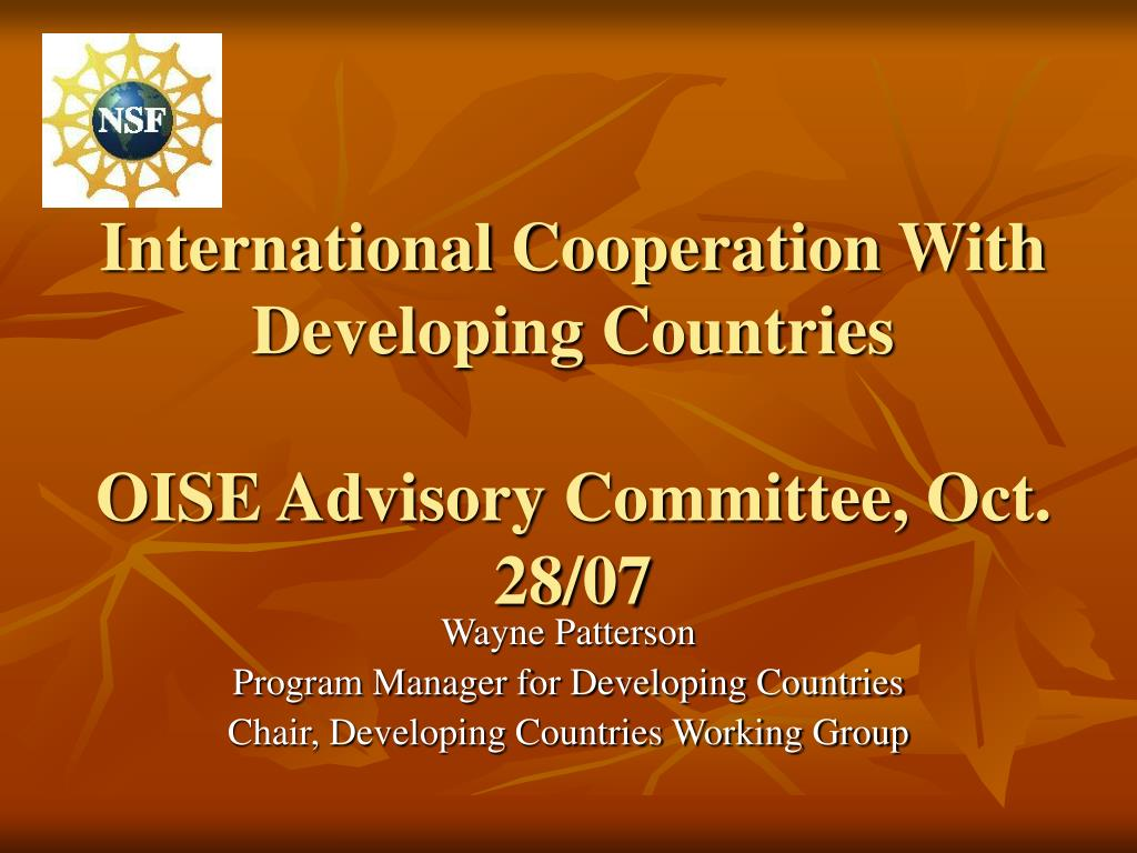 international cooperation with developing countries oise advisory committee oct 28 07 l.