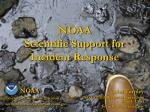 NOAA Scientific Support for Incident Response