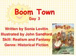 Boom Town Day 3