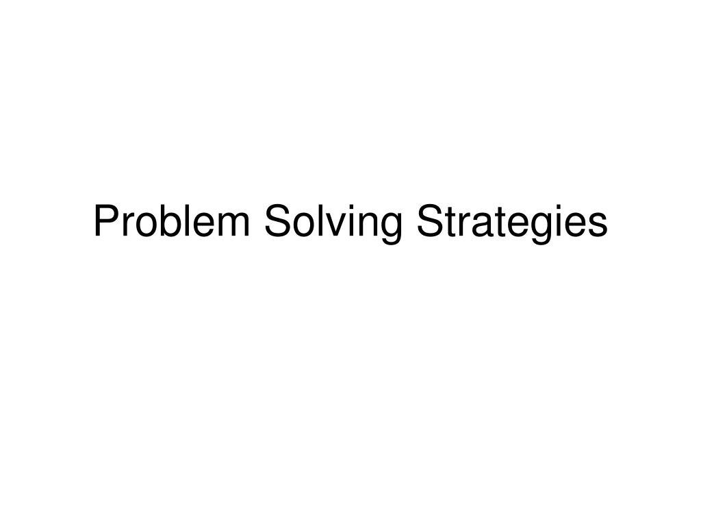 problem solving strategies l.