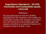 Regulations (Standards - 29 CFR) Flammable and Combustible liquids. - 1910.106