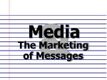 The Marketing of Messages