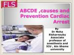 ABCDE ,causes and Prevention Cardiac Arrest