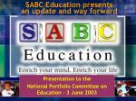 SABC Education presents an update and way forward