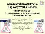 Administration of Street & Highway Works Notices