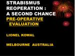 STRABISMUS REOPERATION : A SECOND CHANCE