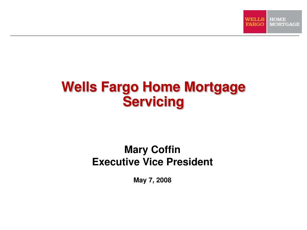 wells fargo home mortgage servicing l.