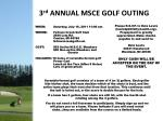 3 rd ANNUAL MSCE GOLF OUTING