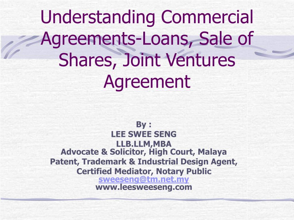 understanding commercial agreements loans sale of shares joint ventures agreement l.