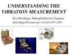 UNDERSTANDING THE VIBRATION MEASUREMENT