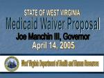 Medicaid Waiver Proposal