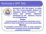 Kentucky's SPF SIG
