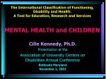 The International Classification of Functioning, Disability and Health:  A Tool for Education, Research and Services MEN