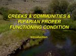CREEKS & COMMUNITIES & RIPARIAN PROPER FUNCTIONING CONDITION Introduction