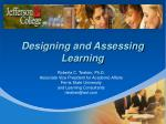 Designing and Assessing Learning