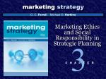 Marketing Ethics and Social Responsibility in Strategic Planning