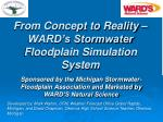 From Concept to Reality – WARD's Stormwater Floodplain Simulation System