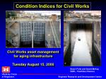 Civil Works asset management for aging infrastructure Tuesday August 15, 2006