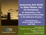 Assessing Soft Skills to Make Better Job Fit Decisions: