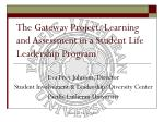 The Gateway Project: Learning and Assessment in a Student Life Leadership Program