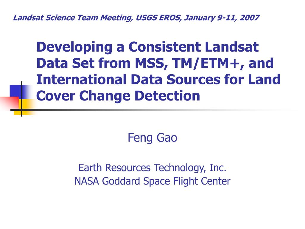PPT - Developing a Consistent Landsat Data Set from MSS, TM