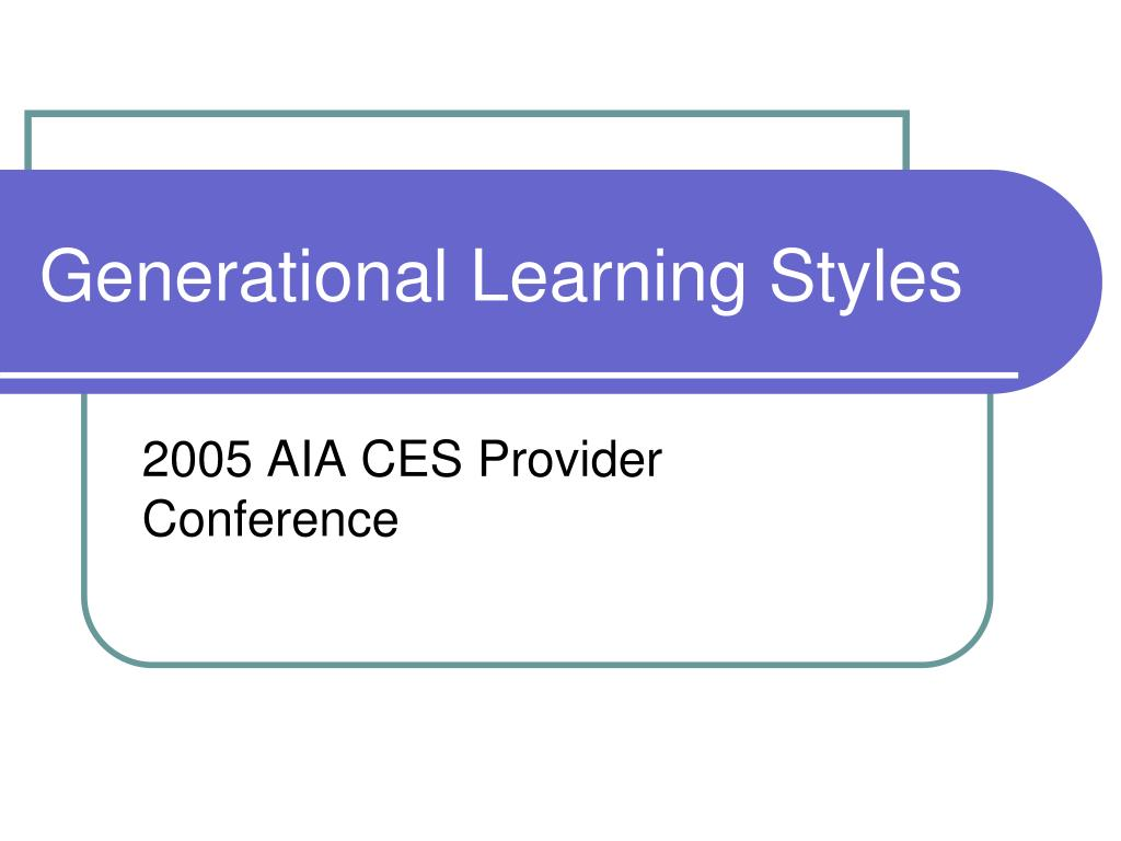 generational learning styles l.