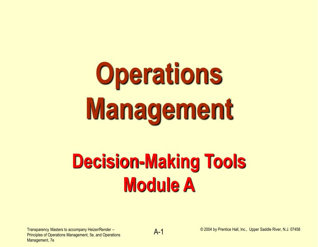 operations management decision making tools module a l.