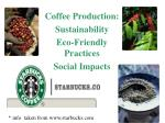 Coffee Production: Sustainability Eco-Friendly Practices Social Impacts