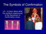 The Symbols of Confirmation