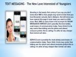 TEXT MESSAGING – The New Love Interested of Youngsters !!