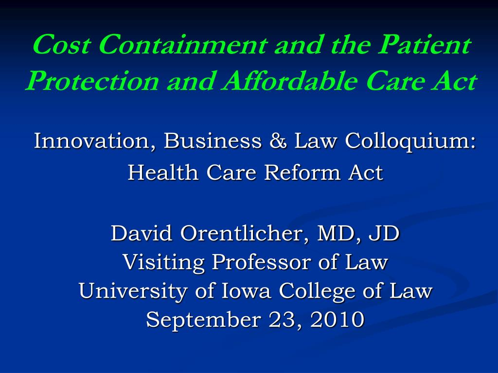 cost containment and the patient protection and affordable care act l.