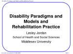 Disability Paradigms and Models and  Rehabilitation Practice