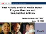 Presentation to the CAOT June 13, 2008