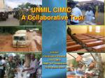 UNMIL CIMIC: A Collaborative Tool