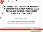 INTERNET USE, CYBERSEX AND RISK: A QUALITATIVE STUDY AMONG MALE TEENAGERS FROM LOW-INCOME AREAS IN LIMA, PERU