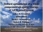 Toward optimization of a wind/ compressed air energy storage (CAES) power system