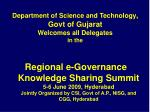 Department of Science and Technology , Govt of Gujarat Welcomes all Delegates in the