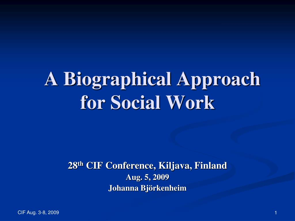 a biographical approach for social work l.