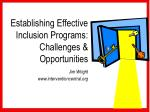 Establishing Effective Inclusion Programs: Challenges & Opportunities Jim Wright interventioncentral