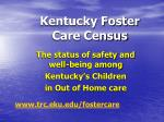 Kentucky Foster  Care Census