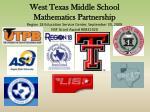 West Texas Middle School Mathematics Partnership Region 18 Education Service Center, September 30, 2008 NSF Grant Award