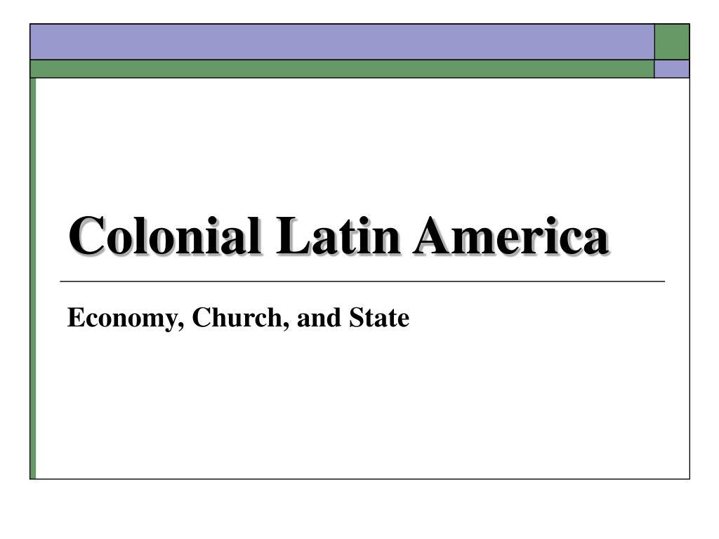 colonial latin america l.