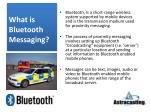 What is Bluetooth Messaging?