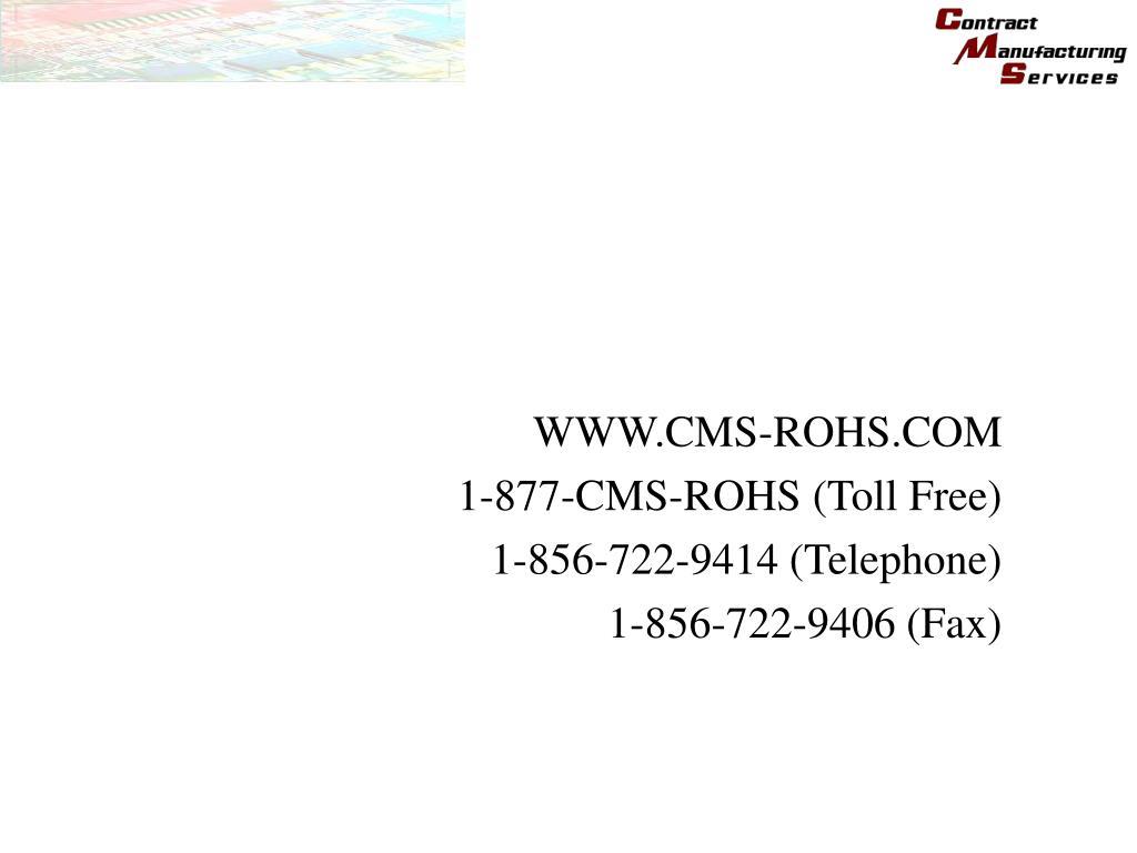 PPT - WWW CMS-ROHS COM 1-877-CMS-ROHS (Toll Free) 1-856-722-9414
