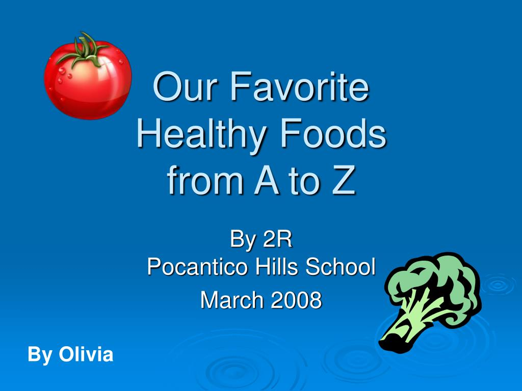 our favorite healthy foods from a to z l.